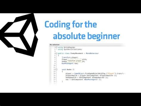 Coding in Unity for the Absolute Beginner - Unity