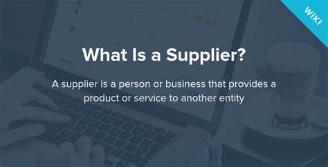 What Is a Supplier and What Is Their Role in a Business
